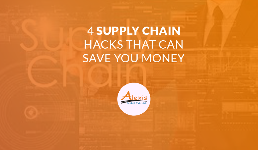 Supply Chain: 4 Hacks That Can Save You Money