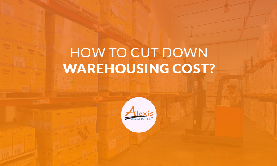 Warehouse Management: How to Cut Down Warehousing cost?